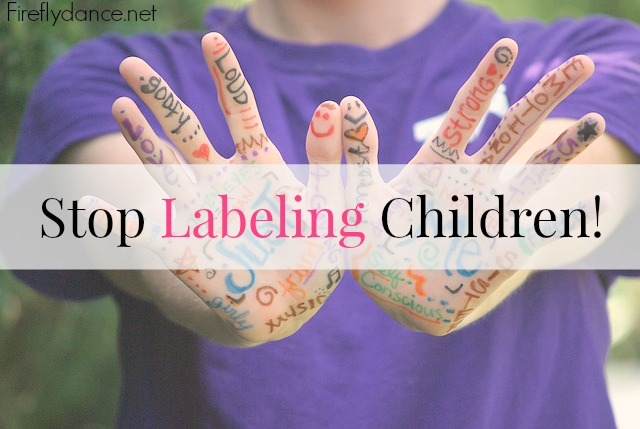 Stop Labeling Children!