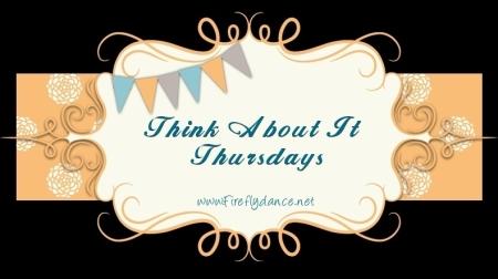 think about it thursdays