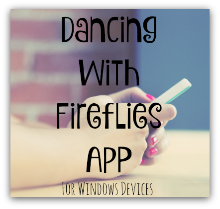 Dancing With Fireflies on the Go