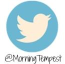 Follow Me on Twitter @MorningTempest
