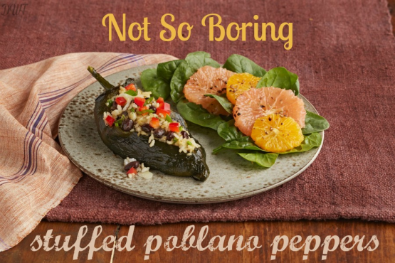 Not So Boring Stuffed Poblano Peppers – ️ Dancing With ...
